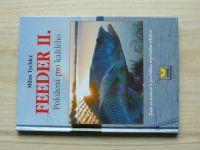 Tychler - Feeder II. Položená pro každého (2003)