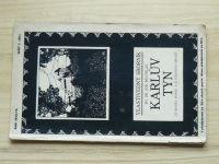 Bělohlav - Karlův Týn (Karlštejn) - Vlastivědný sborník, České monografie  (1912-13)