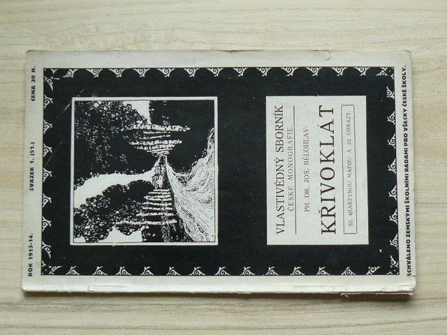 Bělohlav - Křivoklát (1913-14) Vlastivědný sborník, České monografie