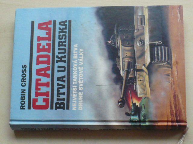 Cross - Citadela - Bitva u Kurska (1996)