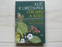 Martinovský, Pozděna - Klíč k určování stromů a keřů (1983)