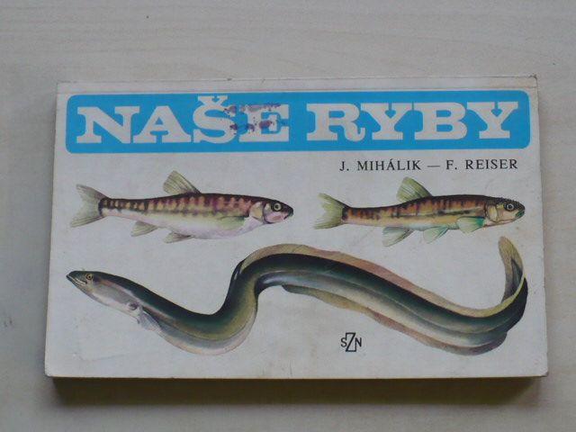 Mihálik, Reiser - Naše ryby (SZN 1986)