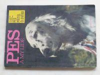 Pes a my lidé (nedatováno) zvláštní vydání časopisu Pes přítel člověka