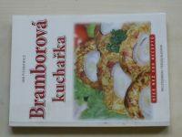 Pieszkiewicz - Bramborová kuchařka - více než 500 receptů - pro studenou i  teplou kuchyni (2005)
