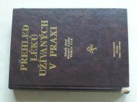 Přehled léků užívaných v praxi (1992)