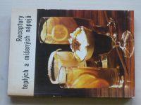 Receptury teplých a míšených nápojů (1982)