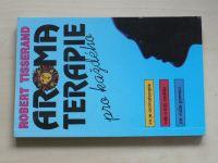 Tisserand - Aromaterapie pro každého (1992)