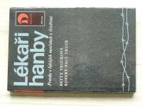 Trucková, Truck - Lékaři hanby - Pravda o lidských morčatech v Osvětimi (1984)