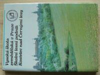 Vysoká škola zemědělská v Praze - Školní lesní podnik Kostelec nad Černými lesy (1984)