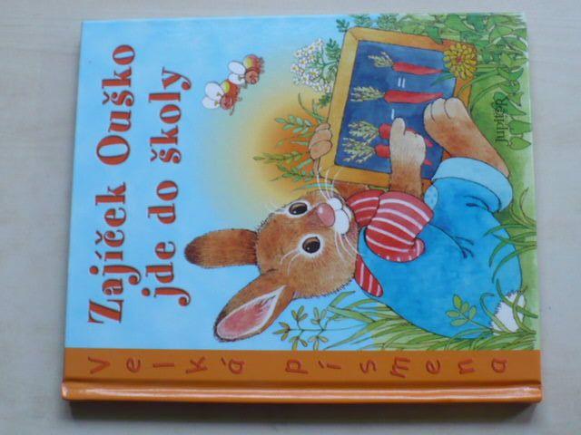 Zajíček Ouško jde do školy (2006)