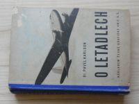 Dr. Karlson - O letadlech - Názorný výklad techniky a dějin létání (1939)