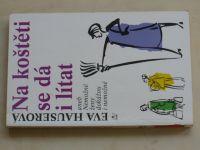 Hauserová - Na koštěti se dá i lítat (1995)