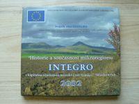 Historie a současnost mikroregionu Integro (2002) Třebenice, Čížkovice, Děčany, Dlažkovice...