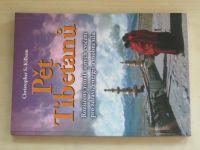 Kilham - Pět Tibeťanů (2005)