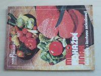 Příloha časopisu Naše rodina - Maso pokaždé jinak ale vždy s čerstvou zeleninou - č.1 (nedatováno)