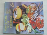 Sešity domácího hospodaření - svazek 157 - Bastlová - Fondue, pizzy, slané pohoštění (1989)