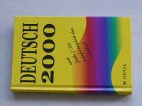 Uvíra - Deutsch 2000 aneb Znáte 2000 nejužívanějších slov v němčině (2002)