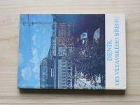 Deník od vltavského břehu (Pozemní stavby 1983) ...stavbaři Národnímu