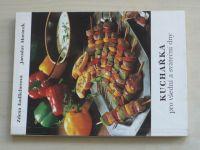 Endlicherová, Morávek - Kuchařka pro všední a sváteční dny (1990)
