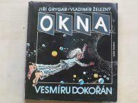 Grygar, Železný - Okna vesmíru dokořán (1989) il.: K. Saudek