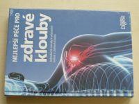 Nejlepší péče pro zdravé klouby - Jednoduché metody k odstranění bolesti a ztuhlosti kloubů