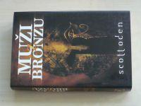 Oden - Muži z bronzu (2006)