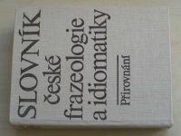 Slovník české frazeologie a idiomatiky - Přirovnání (1983)