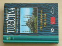 Turečtina - Praktický jazykový průvodce - 3200 praktických vět, 5500 slovíček (1999)