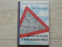 Vahala - Mototuristika v Brněnském kraji (1959) mapová příloha