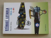 Válka - Stíhací letadla 1914-18 I. - II. (2000-2001) 2 knihy