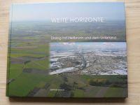 Weite Horizonte - Dialog mit Heilbronn und dem Unterland (2006) Široké horizonty, německy
