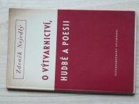 Zdeněk Nejedlý - O výtvarnictví, hudbě a poesii (1952)