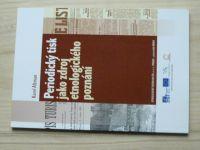 Altman - Periodický tisk jako zdroj etnologického poznání (2014)