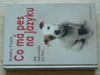 Coren - Co má pes na jazyku (2001) Jak porozumět psí řeči