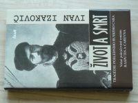 Izakovič - Život a smrt - Tragédie posledního ruského cara (2005)