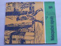 Karavana 144 - Šusta - Nebezpečné signály (1981)