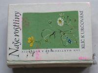 Martinovský a kol. - Naše rostliny - Klíč k určování (SZN 1959)