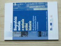 Nosková - Biografická metoda a metoda orální historie (2014)