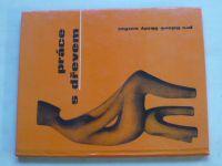 Šedý - Práce s dřevem pro lidové školy umění (1971)