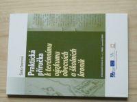 Toncrová - Praktická příručka k terénnímu výzkumu obecních a školních kronik (2014)