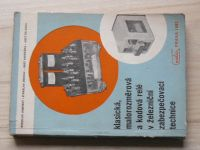Janlovský - Klasická, malorozměrová a kodová relé v zabezpečovací technice (1963)