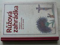 Růžová zahrádka - Rukopisné modlitební knížky 18. a 19. století (2009)