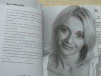 2v1 Veronika Žilková - Martin Stropnický (2007) Ženský a mužský pohled na svět v jedné knize