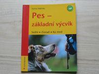 Mahnke - Pes - základní výcvik - Sedni - Zůstaň - Ke mně (2009)
