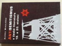 Mikulášek - Antisemitismus v české literatuře 19. a 20. století (2000)
