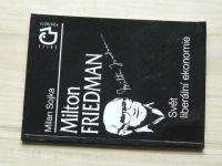 Sojka - Milton Friedman - Svět liberální ekonomie (1996)