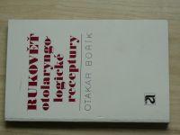 Bořík - Rukověť otolaryngologické receptury (1978)