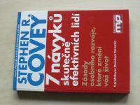 Covey - 7 návyků skutečně efektivních lidí - Zásady osobního rozvoje které změní váš život (2008)
