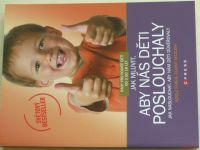 Faber, Mazlish - Jak mluvit, aby nás děti poslouchaly (2011)