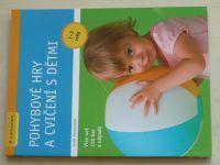 Pulkkinen - Pohybové hry a cvičení s dětmi (2010) 1 - 3 roky